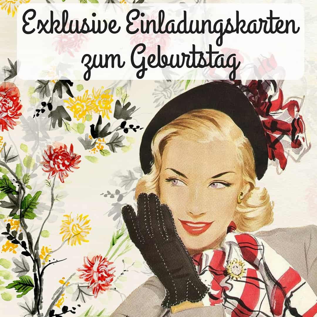 Exklusive Einladungskarten zum Geburtstag, die Ihre Freunde ... - Exklusive Einladungskarten