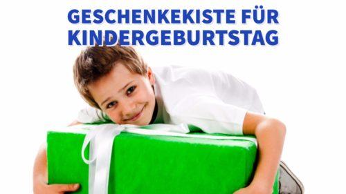 Geschenkekisten für Kindergeburtstag